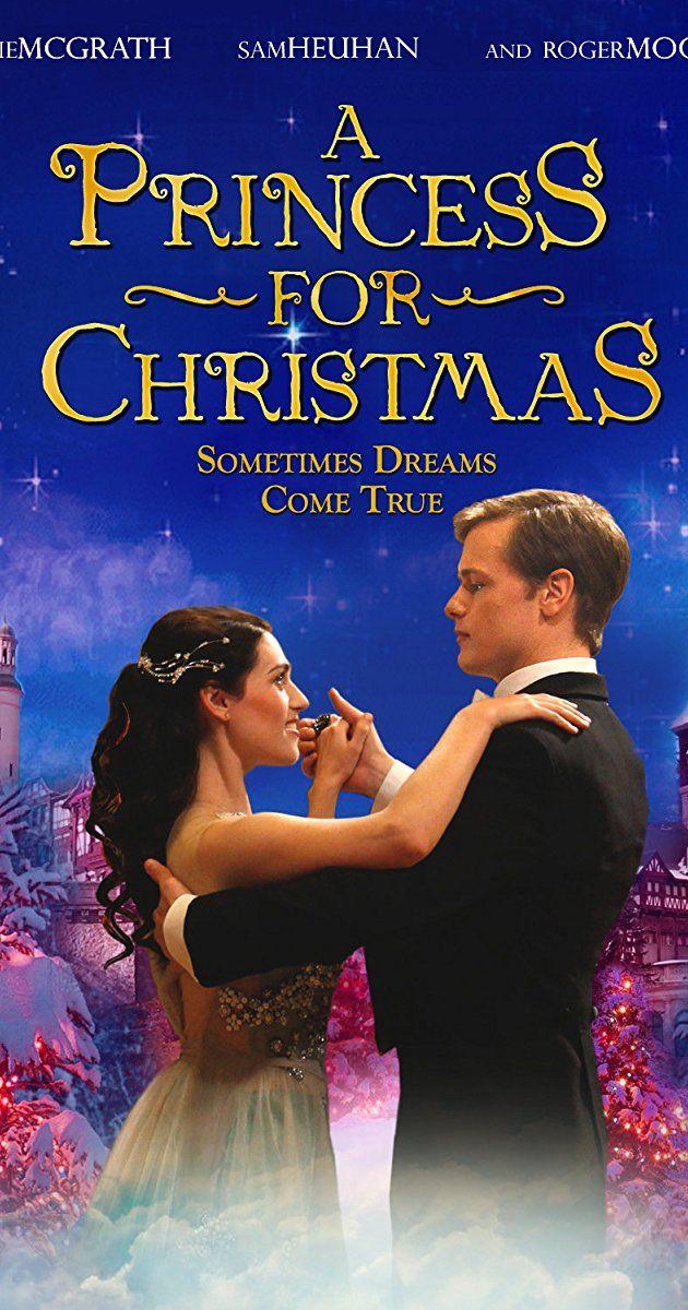 A Princess For Christmas Hallmark Christmas Movies Hallmark