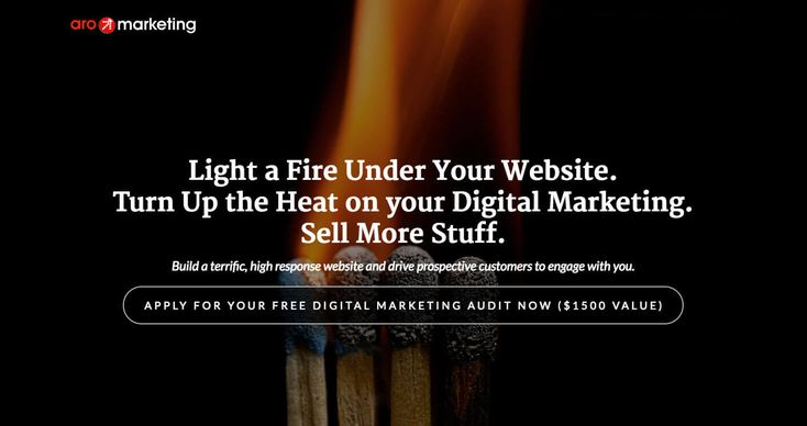 Light a Fire Under Your Website. Turn Up the Heat on your Digital Marketing. Sell More Stuff. Apply for your free digital marketing audit now! Our new website!