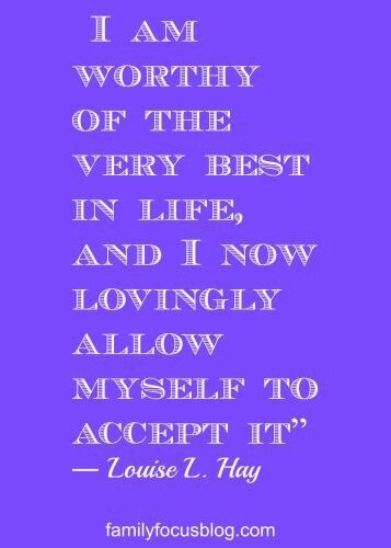 Affirmation - Louise Hay