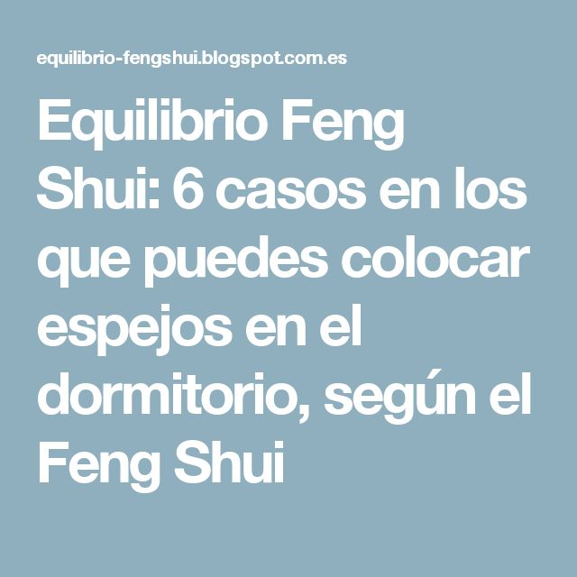Equilibrio Feng Shui: 6 casos en los que puedes colocar espejos en el dormitorio, según el Feng Shui