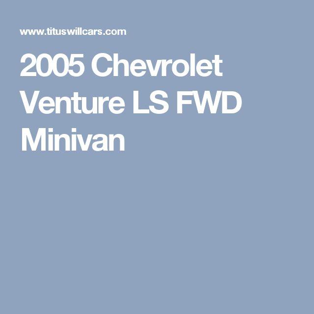 2005 Chevrolet Venture LS FWD Minivan