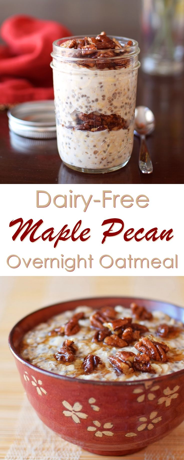 Maple Pecan Overnight Oatmeal Recipe (Dairy-Free!) - this warm, healthy, vegan, gluten-free breakfast is easy to make ahead