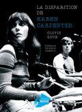 La Disparition de Karen Carpenter | Actes Sud
