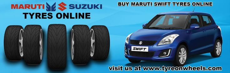 Buy Maruti Swift Tyres Online at guaranteed discount prices with Free Shipping all India also get fitted Car Tyres with India's First Mobile Tyre Fitting Service at the doorstep, Buy Car tyres online and pay online with many payment options EMI also available.