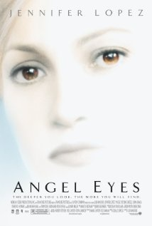Angel Eyes...I'm not a big fan of Jennifer Lopez, but I liked her in this movie, and JIm Caviezel...to die for!