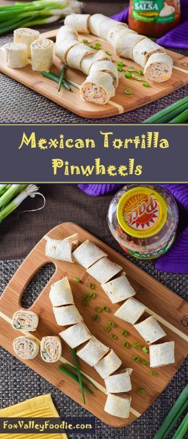 Mexican Tortilla Pinwheels #ad #KickUpTheFlavor