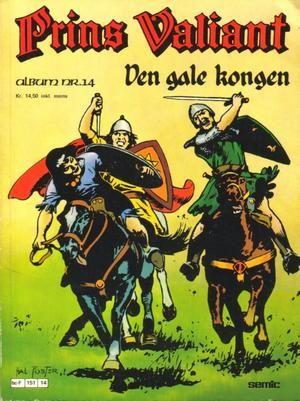 """Prins Valiant - Den gale kongen - Album nr 14"" av Hal Foster"