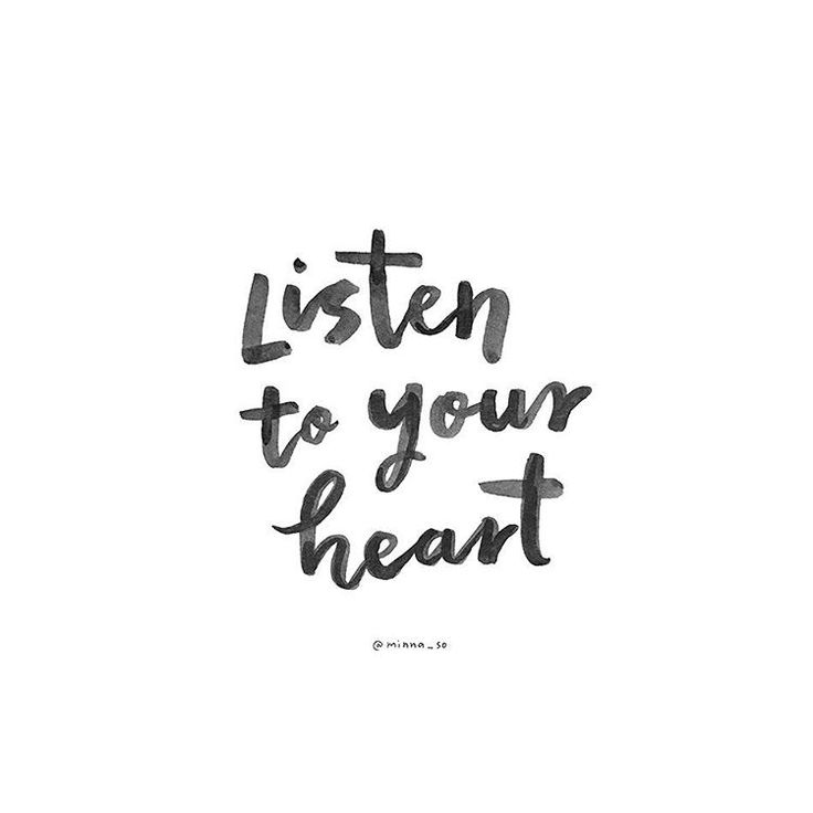 listen to your heart, it's right most of the time  via @minna_so on instagram