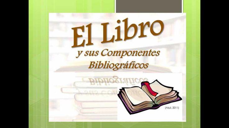 Partes del libro y sus componentes bibliográficos.