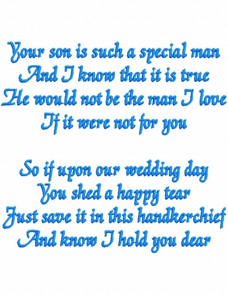 Embroidery Design Instant Download: Wedding Poem for Mother of the Groom, Your son is a special man. Design for handkerchief 5x7 by SNUGAMATE on Etsy https://www.etsy.com/listing/232994651/embroidery-design-instant-download