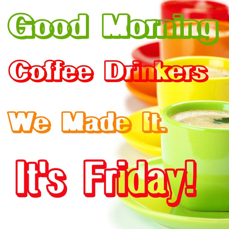 Good Morning Coffee Friday : Best images about coffee on pinterest mondays java