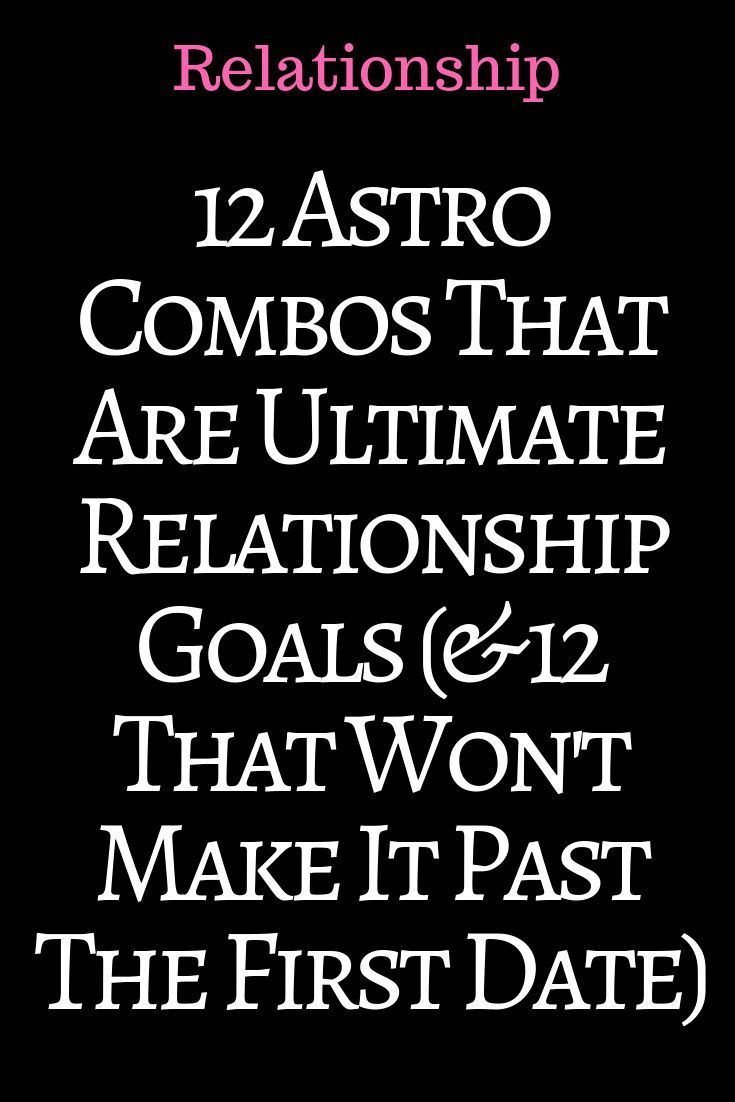 12 Astro Combos That Are Ultimate Relationship Goals (& 12 That Won't Make It Past The First Date) – ZodiacTypes #relationship #relationshipgoals #r…