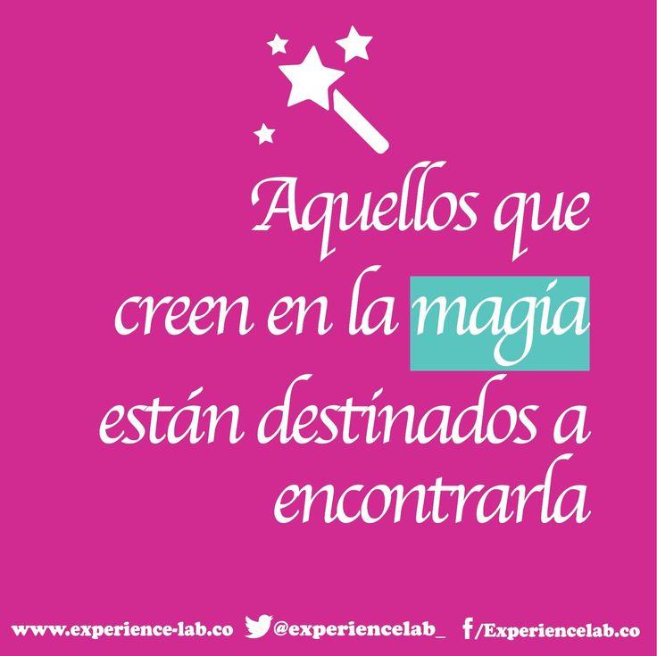 El que cree en la magia está destinado a encontrarla. #todoesposible