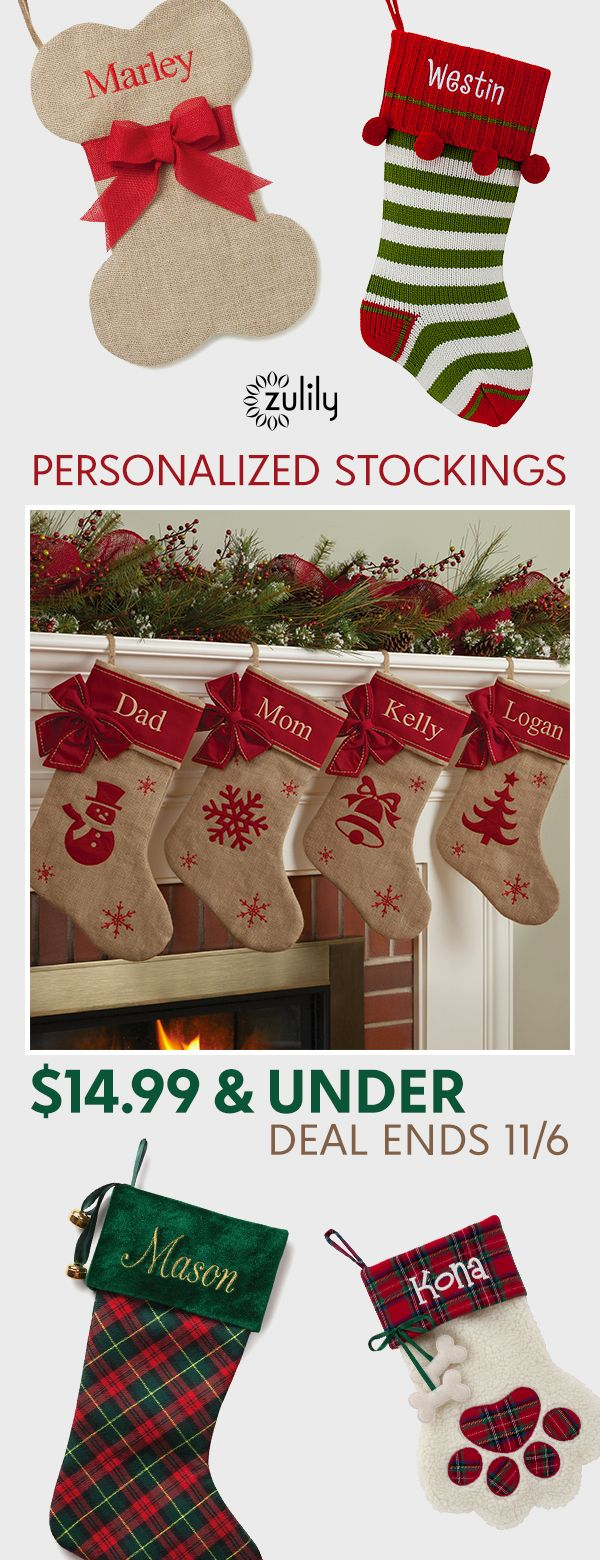 Sign up to shop personalized Christmas decor, $14.99 & under. Deck the halls with personalized stockings for the whole family. Deal ends 11/6.