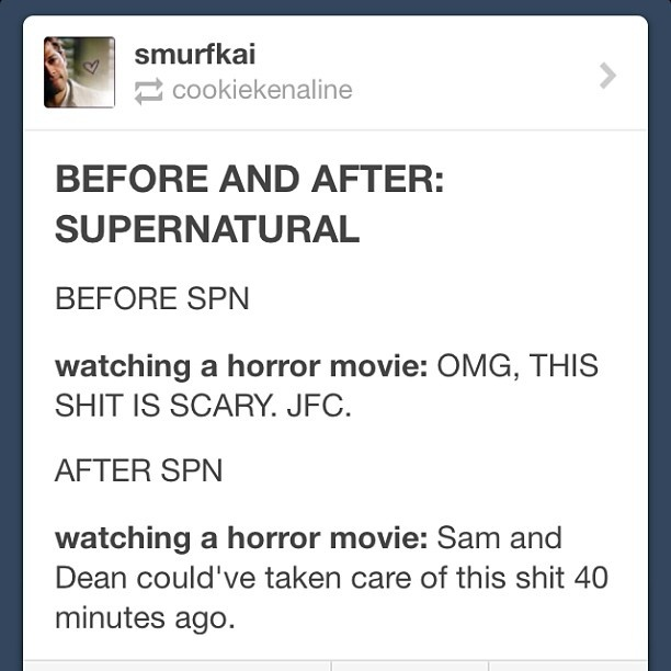 Alternatively, after watching Supernatural: OH MY GOD JARED NOOOOOOO <- me while rewatching House of Wax