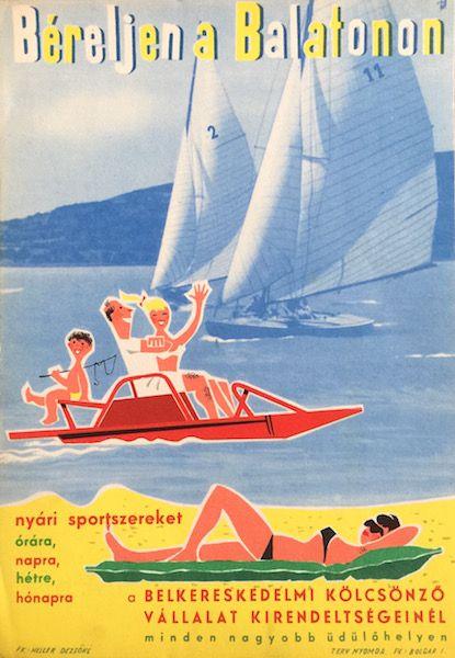 Balaton Rent summer sport equipment vintage poster / Béreljen a Balatonon nyári sportszereket around 1960