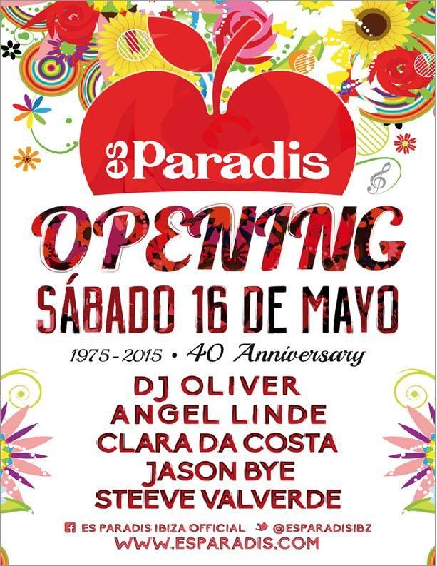 Special year for #EsParadis celebrating their 40th Anniversary this season! Opening confirmed on MAy 16th with DJ Oliver, Clada da Costa, Angel Linde, Jason Bye and Steeve Valverde.