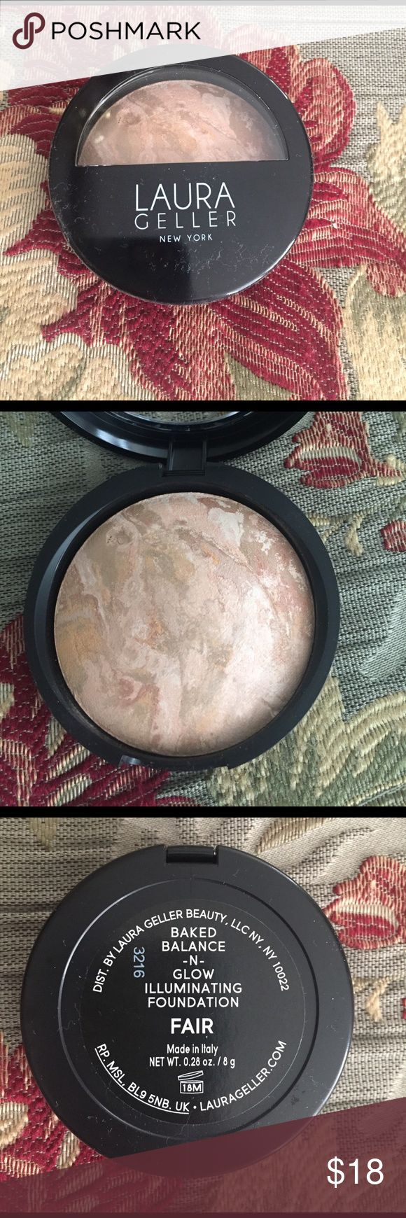Laura Geller Foundation Brand new unused Baked Balance-n-Glow illuminating foundation in Fair shade. Full size Laura Geller Makeup Face Powder
