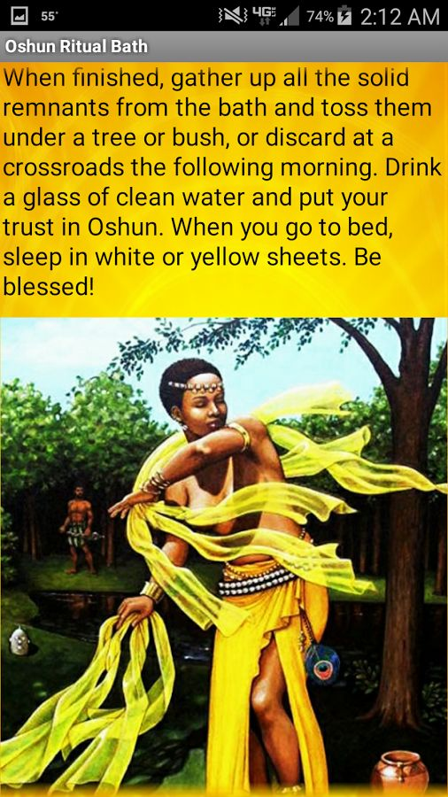 This app contains a traditional bathing ritual, called the Gold Bath, in honor of the African Goddess Oshun. It may be used to pray for any positive and harmless wish or request, such as love, wealth, fertility, or beauty. Please exercise all proper safety precautions while bathing or burning candles!   Who is Oshun? Oshun is the African Goddess of love, beauty, prosperity, marriage, fertility, and fresh water. She is the Queen of the Rivers and the youngest of the Orishas, or manifestations…