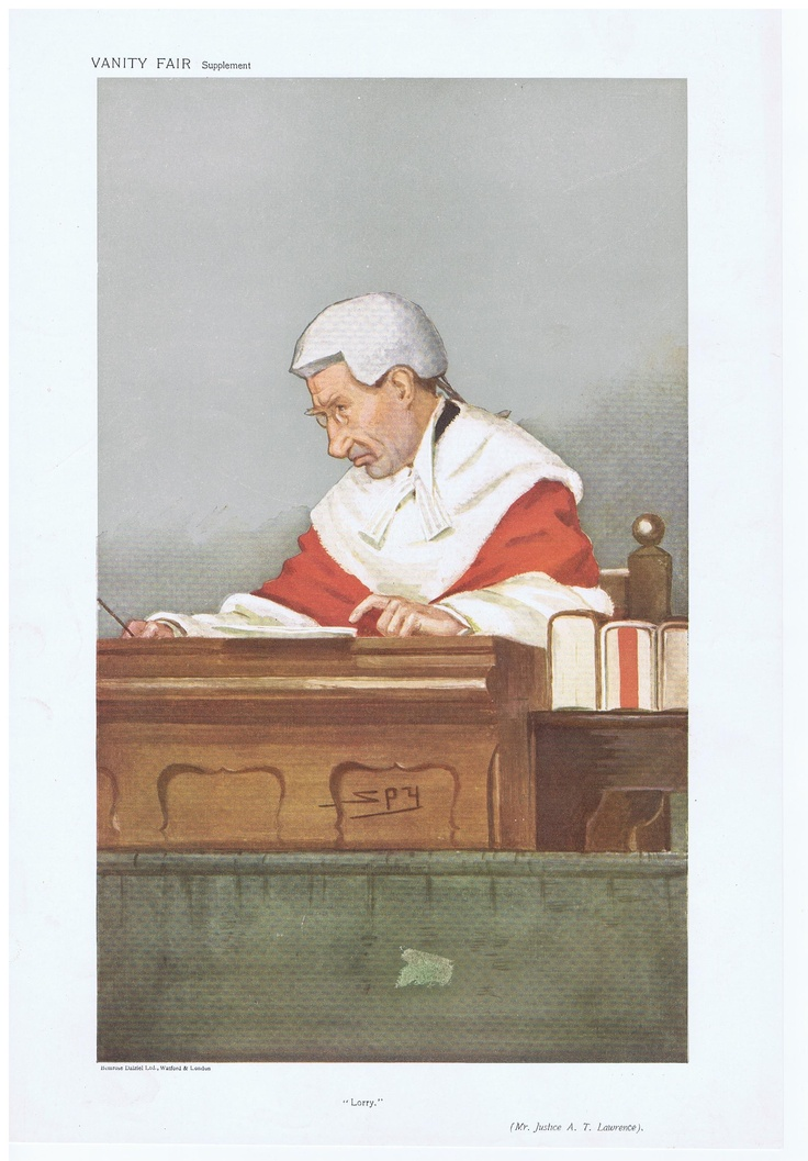 Date: 16-Oct-1907 The Vanity Fair Caricature of Mr. Justice A.T. Lawrence With the caption of : Lorry By the artist: SPY This is a Red Robed Judge. There were very few of these and they are the most highly prized of all Original Vanity Fair Prints outside of the sporting types. Visit www.theakston-thomas.co.uk for many more Vanity Fair Prints, we have one of the largest collections in the world.