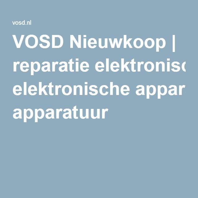 VOSD Nieuwkoop   reparatie elektronische apparatuur