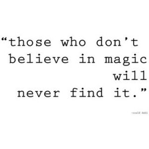 so true.: Inspiration, Quotes, Never Growing Up, Wisdom, Roald Dahl, Truths, So True, Magic Wordsandsuch, Wise Word