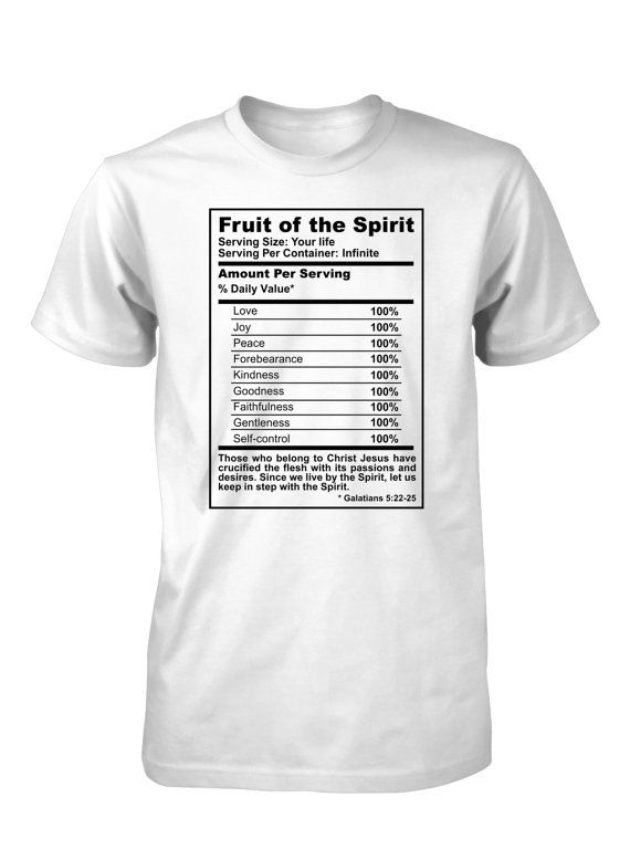 07e5256a5 Aprojes Fruit of the Spirit Nutrition Facts Ingredients Bible Galatians God  Christian T-Shirt for Me