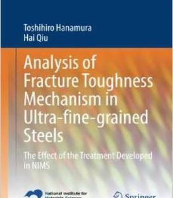 Analysis Of Fracture Toughness Mechanism In Ultra-Fine-Grained Steels: The Effect Of The Treatment Developed In Nims PDF