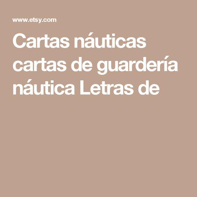 Cartas náuticas cartas de guardería náutica Letras de