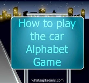 How to Play the Alphabet Car Game - Complete with suggestions of signs to look for to find those hard to find letters - J, Q, X, and Z.