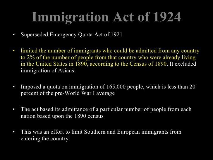 an overview of the national origins act of 1924 Printable version immigration restriction act of 1924 digital history id 1116 date:1924 annotation: the immigration act of 1924 was the first permanent limitation on immigration, and established the national origins quota system.