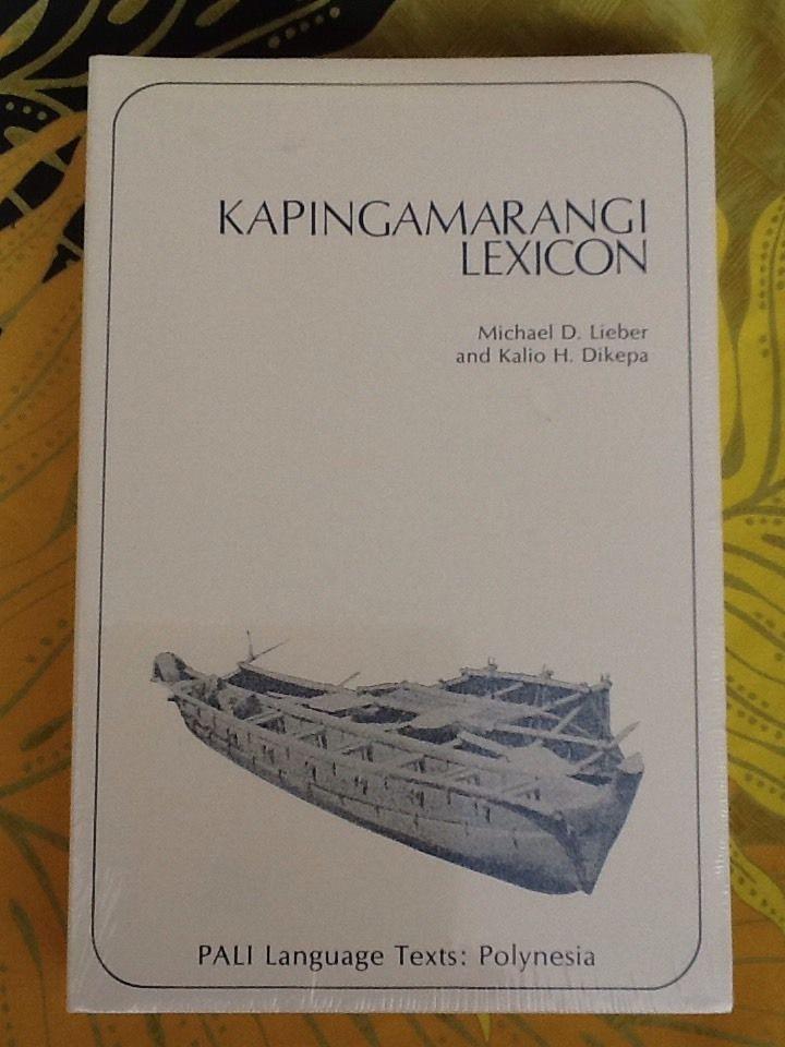 NEW PALI Language Texts, Polynesia: Kapingamarangi Lexicon by Michael D. Lieber #Textbook