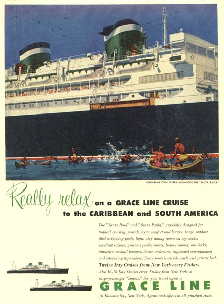 Grace Cruise Lines - Caribbean & South America Cruises - 1960's Ad