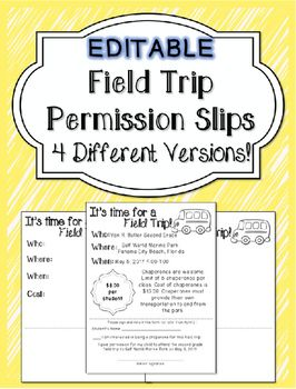 4 Different Versions!Save time by downloading my editable field trip permission…                                                                                                                                                                                 More