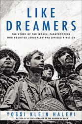 For years, Yossi Klein Halevi has distin­guished himself as one of the most eloquent and insightful journalists writing from Israel; his new book, Like Dreamers, is, in many respects, the brilliant culmination of his life's work thus far.