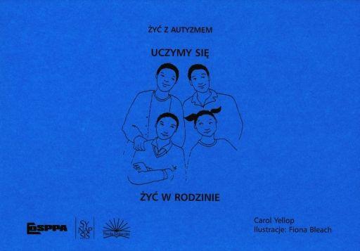 Żyć z autyzmem Uczymy się żyć w rodzinie - Księgarnia Akademicka.Com Warszawa APS Pedagogika Logopedia Psychologia Resocjalizacja
