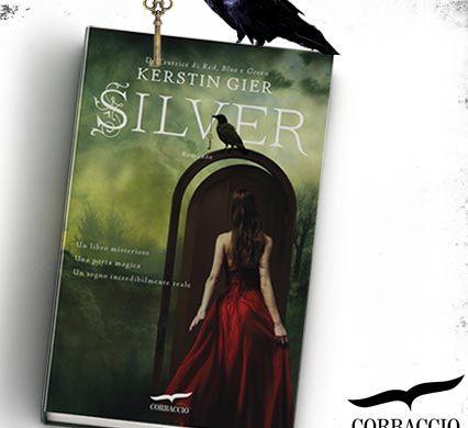 La copertina di Silver, il libro di Kerstin Gier