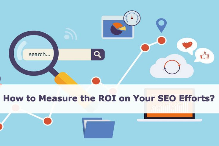 How to Measure the ROI on Your SEO Efforts? https://goo.gl/LYbkX9