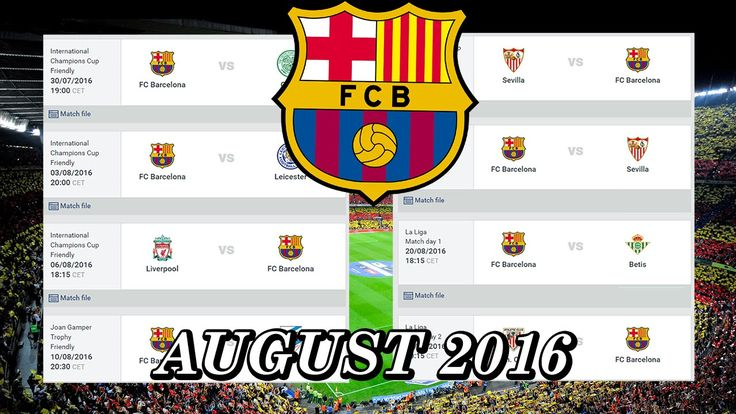 FC Barcelona - Schedule of the August 2016