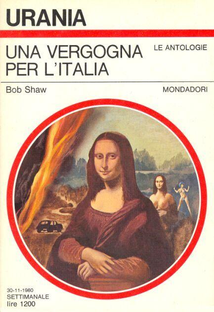 864  UNA VERGOGNA PER L'ITALIA 30/11/1980  COSMIC KALEIDOSCOPE / TOMORROW LIES IN AMBUSH (1976/1977)  Copertina di  Karel Thole   BOB SHAW