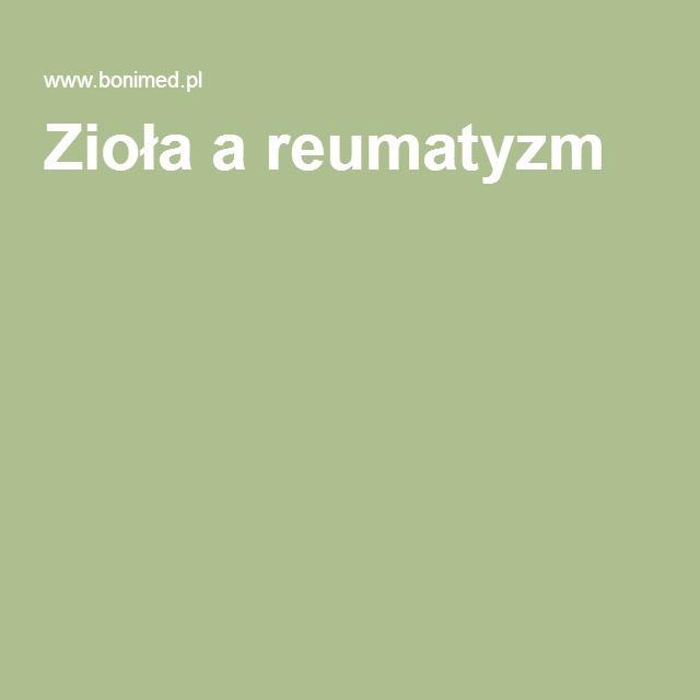 Zioła a reumatyzm