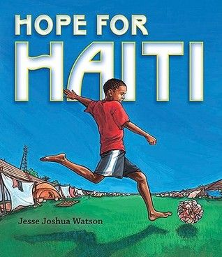 Hope for Haiti  As the dust settled on Port-au-Prince, hope was the last thing anybody could see.    When the earth shook, his whole neighborhood disappeared. Now a boy and his mother are living in the soccer stadium, in a shelter made of tin and bedsheets, with long lines for food and water. But even with so much sorrow all around, he finds a child playing with a soccer ball made of rags.