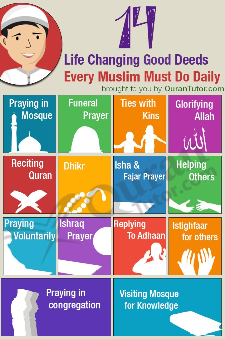 14 Life Changing Good Deeds Every Muslim Must Do Daily.. And In Sha Allah u will…