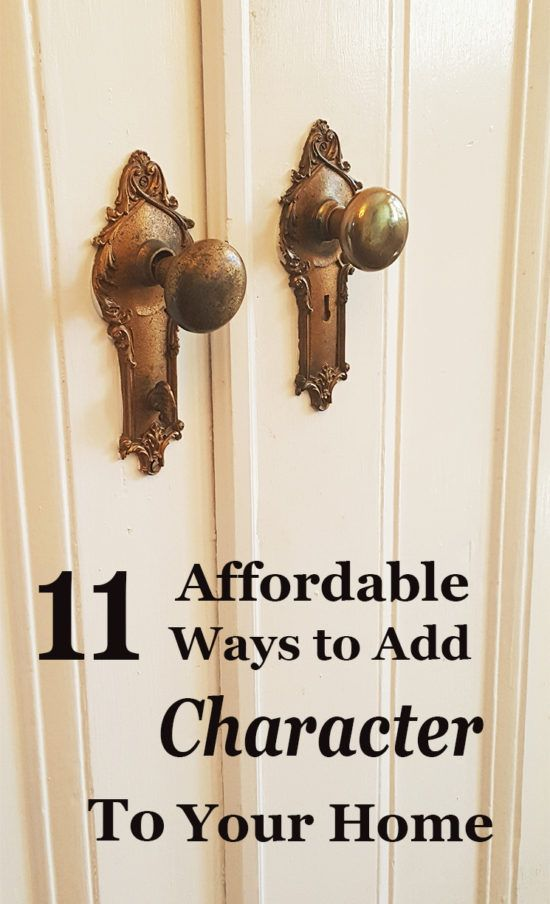 11 Affordable Ways to Add Character to Your Home