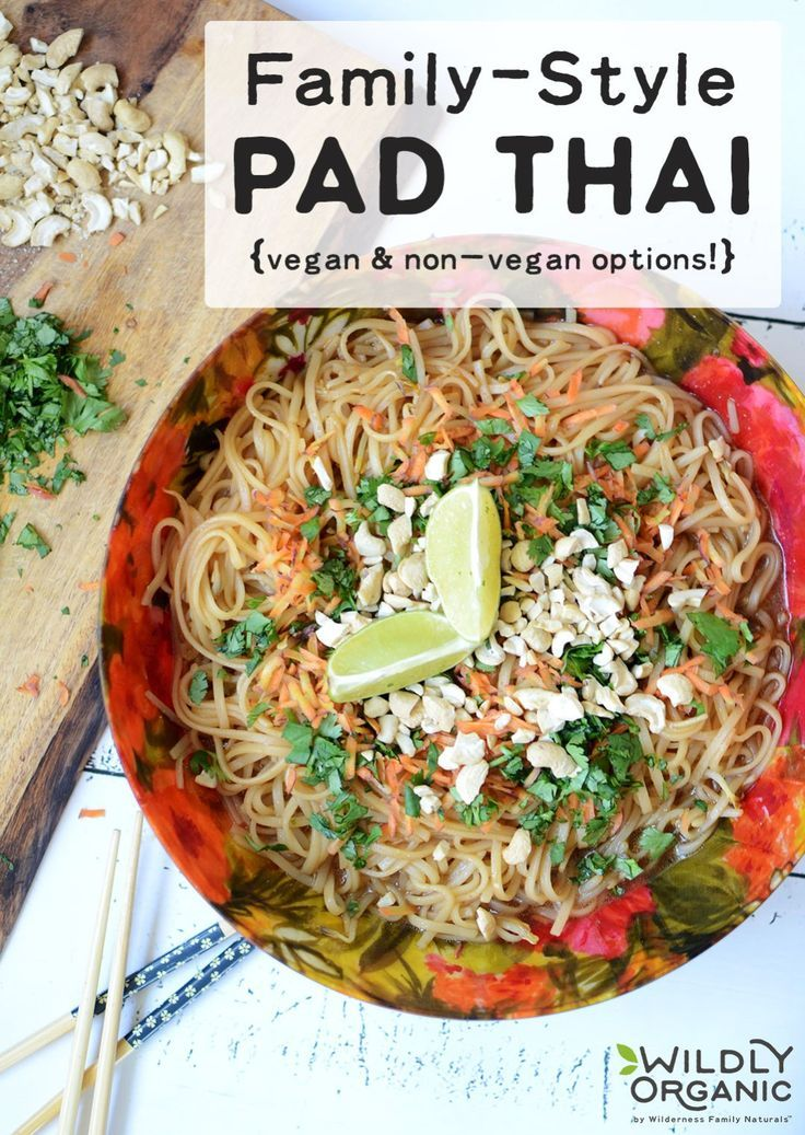 Family Style Pad Thai Vegan Non Vegan Options Recipe In 2020 Vegan Options Vegan Recipes Asian Dishes
