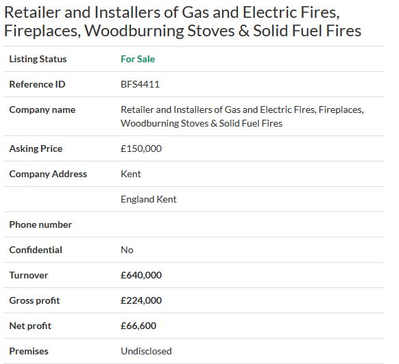 Business for sale- Retailer and Installers of Gas and Electric Fires, Fireplaces, Woodburning Stoves & Solid Fuel Fires Ref. BFS4411 Location Kent, England Asking Price £150,000 #OnlineBusinesstransferagent #FreeOnlineBusinessTransferAgent #Onlinebusinessesforsale #Sellingyourbusinessonline #Businessesforsaleonline #Freebusinessvaluationonline #Ownersellers