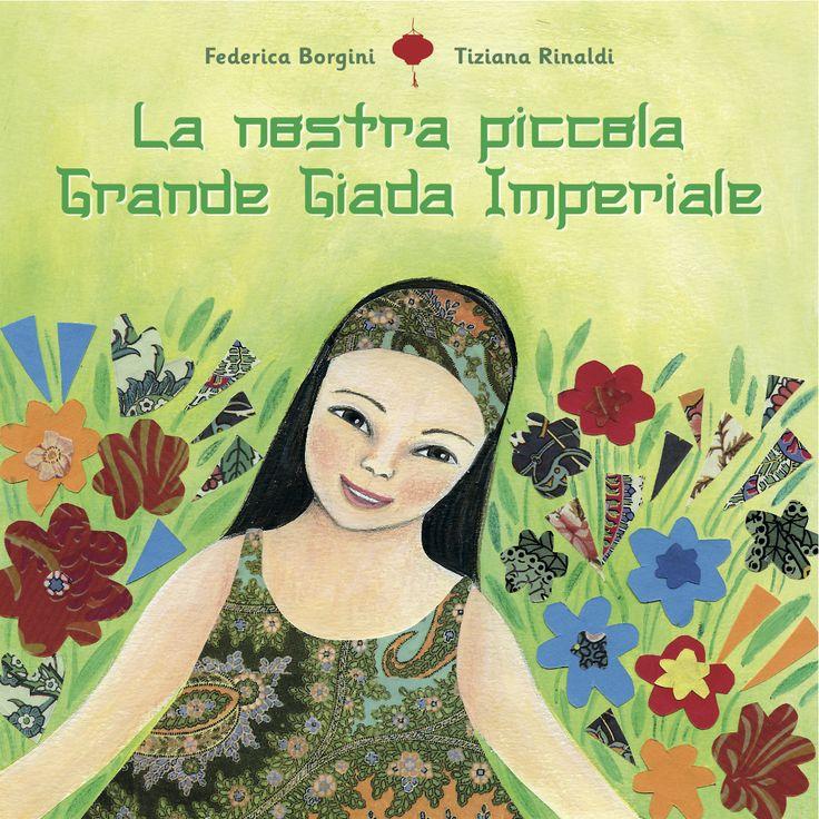 La nostra piccola Grande Giada Imperiale - cover illustration by Tiziana Rinaldi