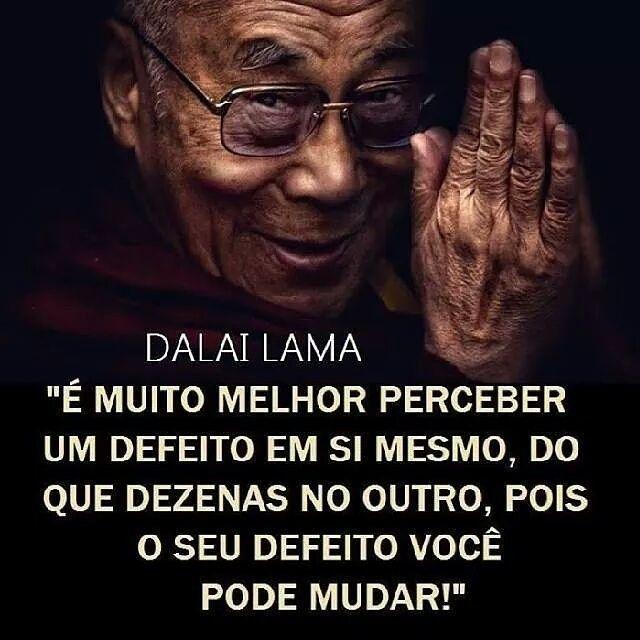 Mudar a si mesmo é possível. E muito mais fácil (Dalai-Lama).                                                                                                                                                                                 Mais