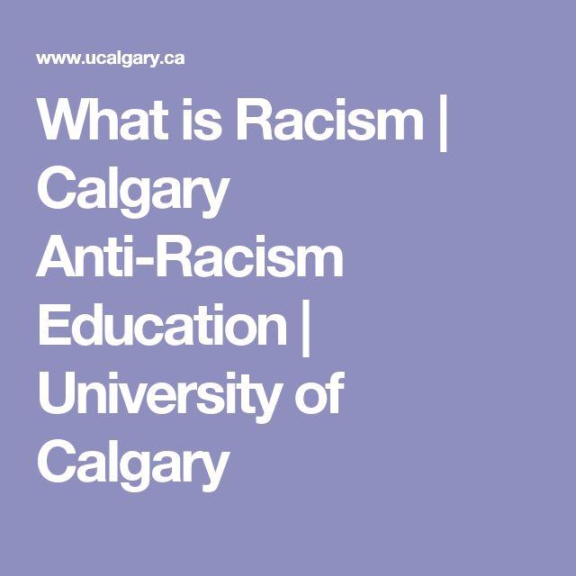 What is Racism | Calgary Anti-Racism Education | University of Calgary