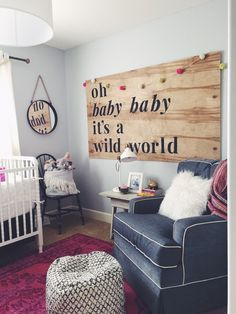 Winnie Wilde's Nursery - Bright, Ecclectic, whimsical nursery - DIY Wood Nursery Sign - Oh Baby Baby it's a Wild World